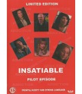 INSATIABLE Pilot Episode on DVD