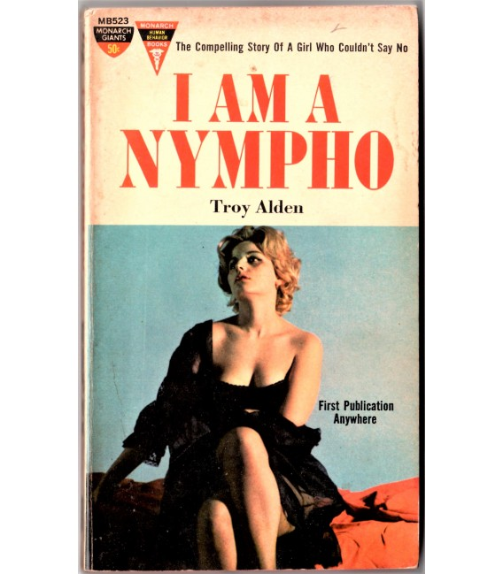 I AM A NYMPHO PB book 1962 the compelling story of a girl who couldn't say NO!
