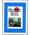 Death Match DVD Big Japan Crocodile Wrestling PPV on DVD