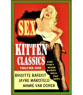 Sex Kitten Classics: Trailers of your favorite sexy actresses in the sexy movies on DVD