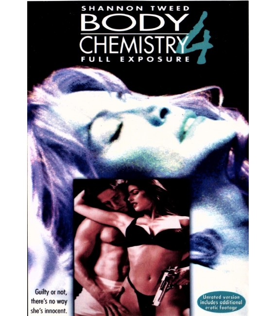 Body Chemistry 4: Full Exposure unrated version with Shannon Tweed on DVD
