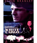 White Cargo starring David Bradley and Shannon Tweed on DVD