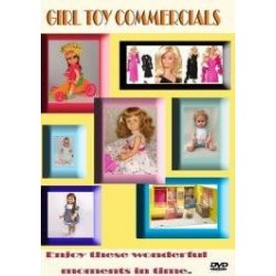 Girl Toy Commercials from the 60's and 70's dvd