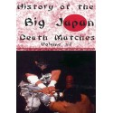 HISTORY OF THE BIG JAPAN WRESTLING DEATH MATCHES VOLUME 1
